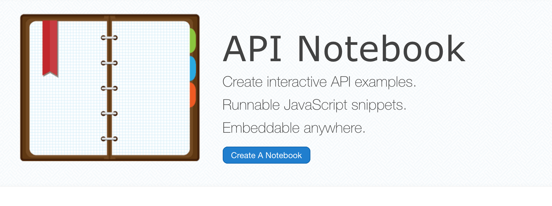 Best practices and tools for documenting apis programmableweb api notebook is another open source tool from mulesoft that allows for the automatic generation of code snippets in javascript malvernweather Gallery