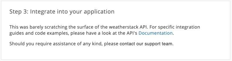 Screenshot of last step of the weatherstart API Quickstart, Integrate into your application