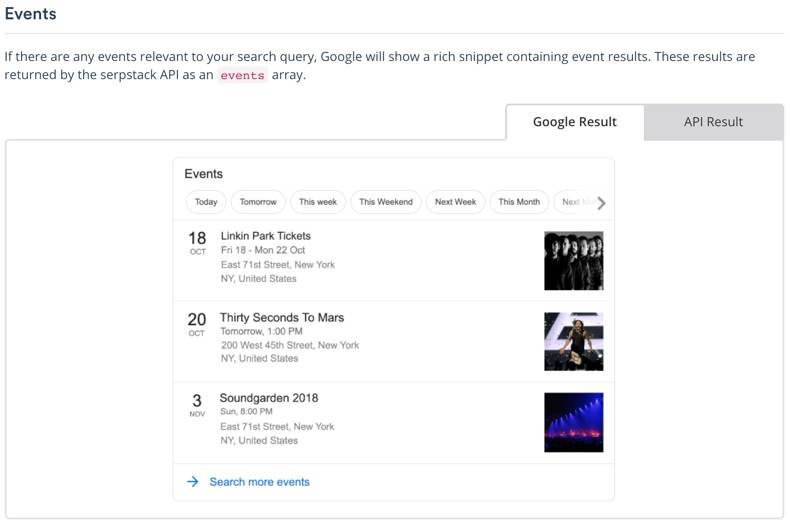 Screenshot of serpstack documentation for Events e.g. concerts, plays, et al., the left tab shown has visual of Google Result, the right tab shows data objects returned for API Result.