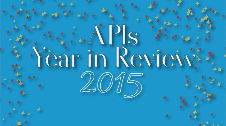 2015: APIs Year in Review