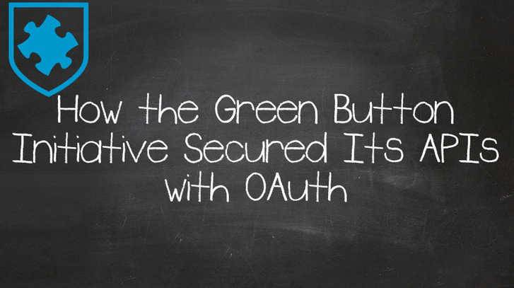How The Green Button Initiative Secured Its APIs With OAuth