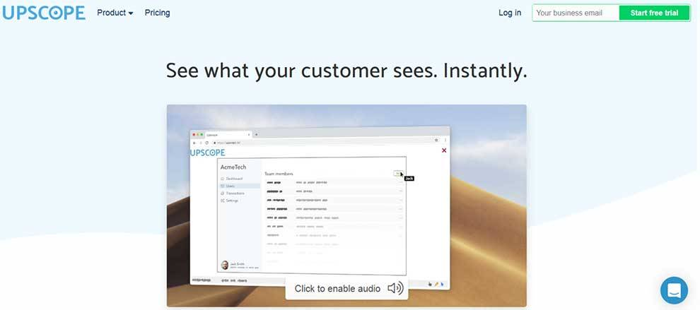 See a customers screen without downloading software with Upscope API