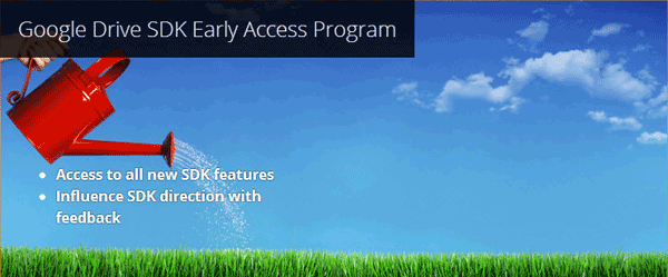 Google Drive SDK Early Access Program
